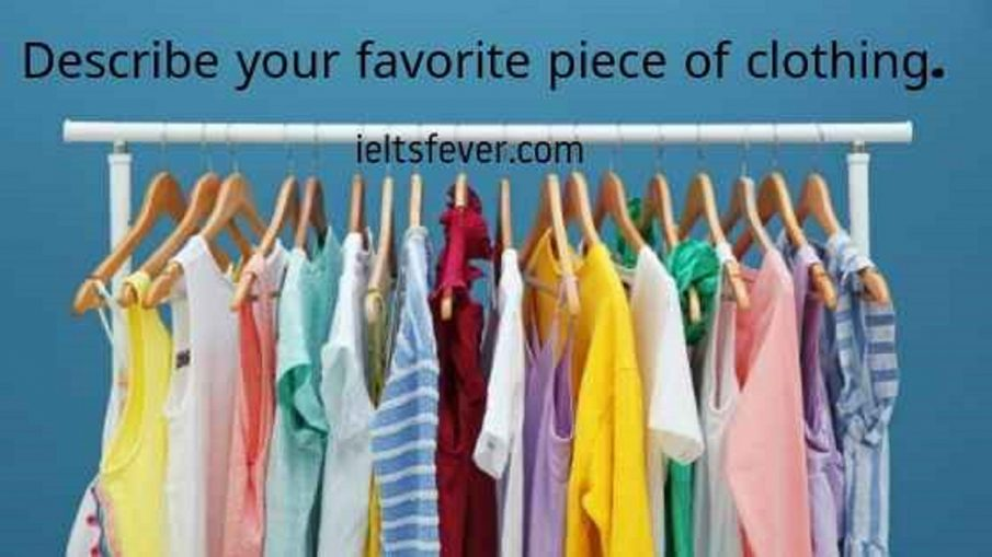 Describe your favorite piece of clothing.