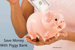 Save Money With Piggy Bank