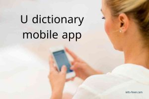 U dictionary mobile app