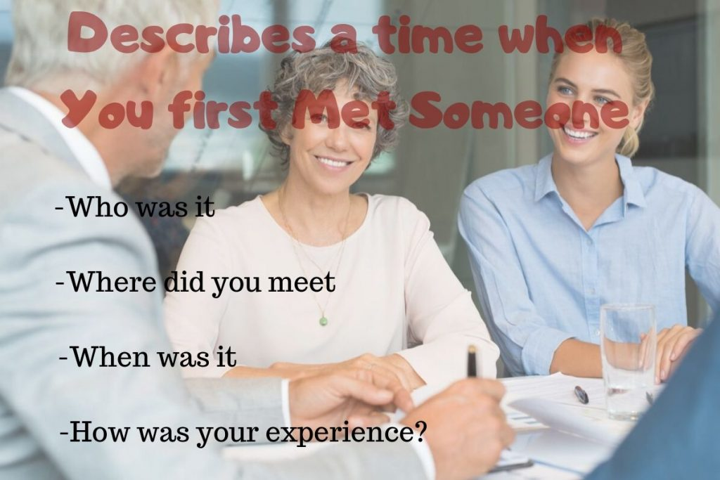 time when you first met someone.
