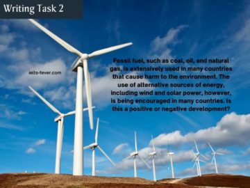 Fossil fuel, such as coal, oil, and natural gas environment - Writing Task 2