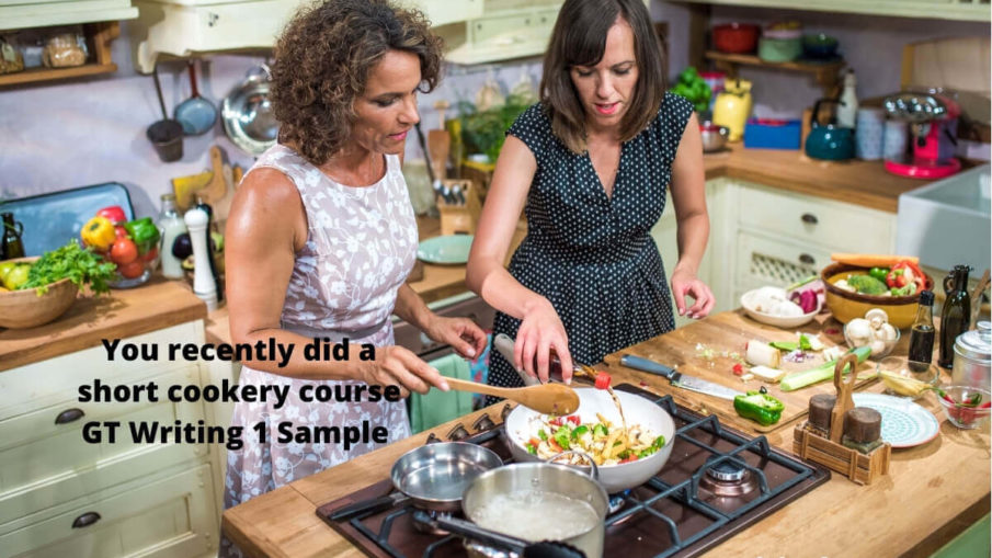 You recently did a shortcookerycourse GT Writing 1 Sample