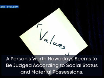 A Person's Worth Nowadays Seems to Be Judged According to Social Status and Material Possessions. (2) (1)