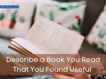 Describe a Book You Read That You Found Useful or Describe an Exciting Book You Read.