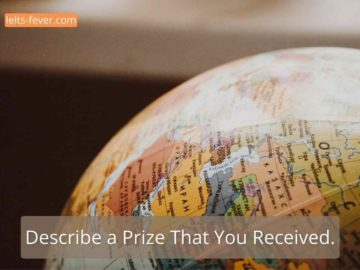 Describe a Prize That You Received.