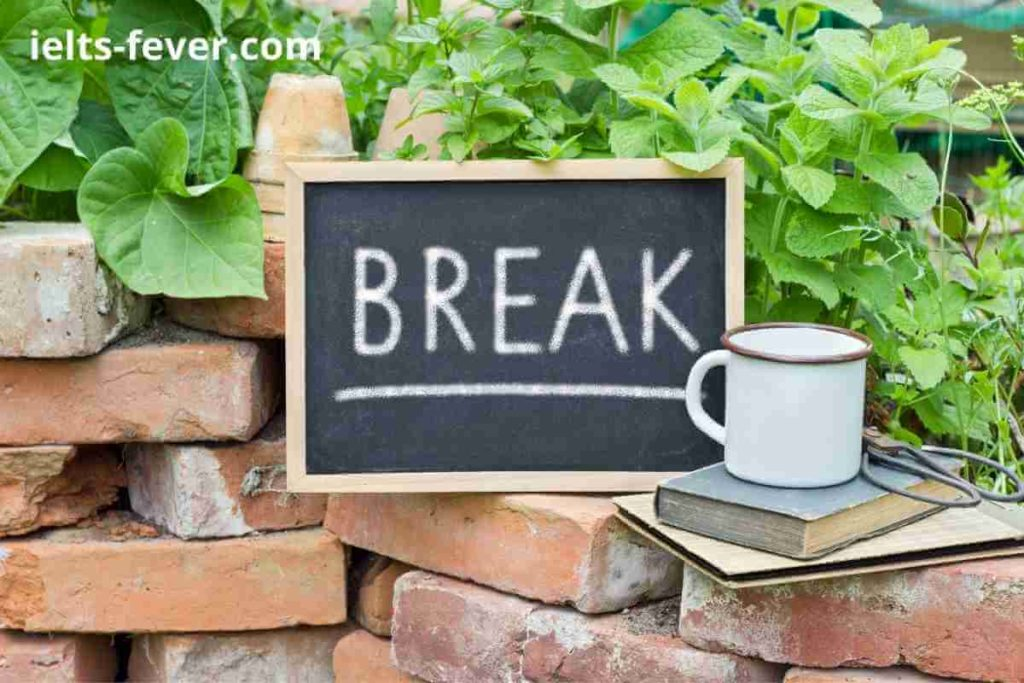 Break Speaking Part 1 Questions With Answers