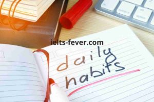 Describe a habit your friend has and you want to develop. (1) (1)